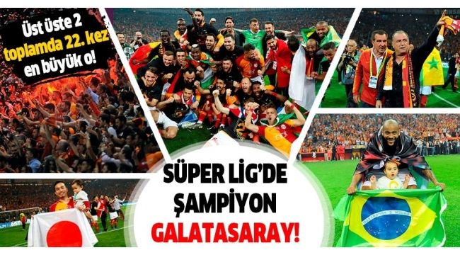 Süper Lig'de Galatasaray şampiyon