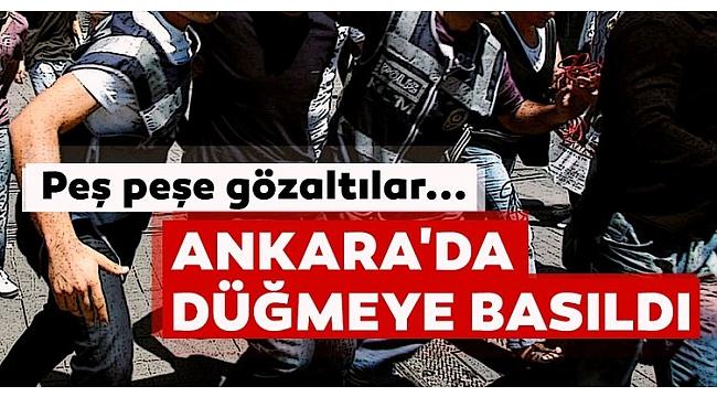 Son dakika: Ankara'da FETÖ operasyonu: 52 gözaltı kararı..
