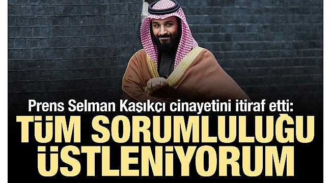Son dakika... Veliaht Prens Bin Selman'dan Cemal Kaşıkçı cinayeti itirafı.