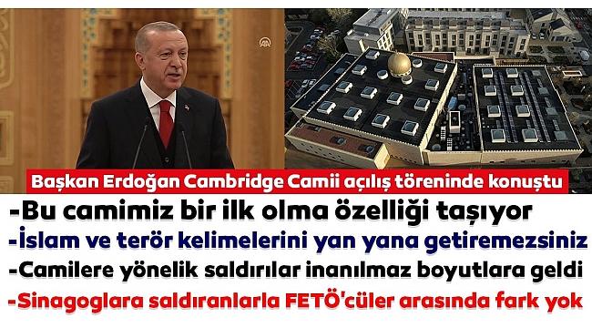 Başkan Erdoğan İngiltere'deki Cambridge Camisi'ni açtı...