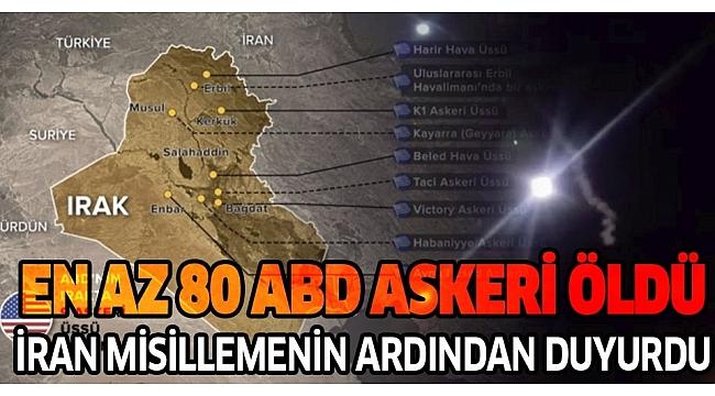 Son dakika: İran Devlet Televizyonu: ABD hedeflerine yapılan saldırıda en az 80 kişi öldü..