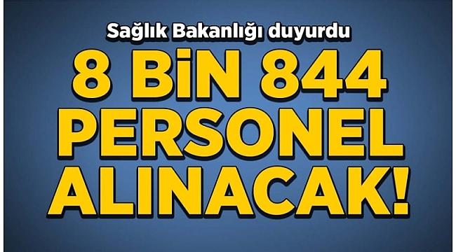 Sağlık Bakanlığı 8 bin 844 sözleşmeli personel alacağını duyurdu!.
