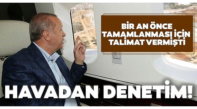 Son dakika: Başkan Erdoğan yapımı devam eden hastaneleri havadan inceledi.
