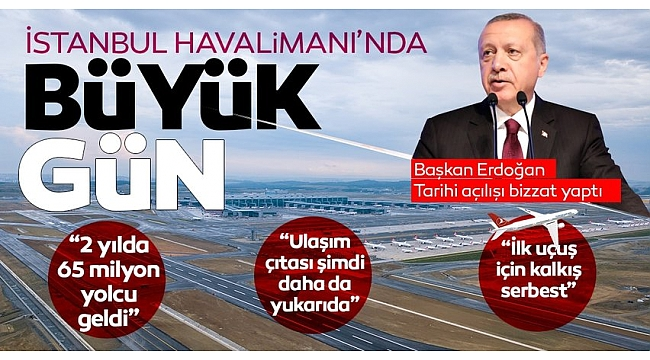 BaşkanRecep Tayyip Erdoğan'danİstanbulHavalimanı'nın 3. pistinin açılışında önemli açıklamalar.