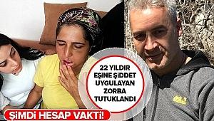 22 yıldır şiddet gören Hatice Bengi'nin eşi tutuklandı..