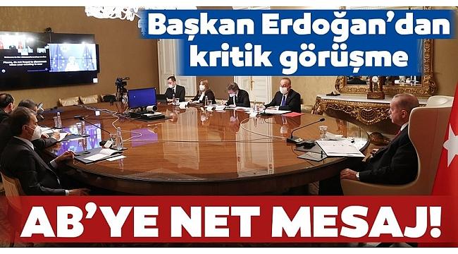 Son dakika: Başkan Erdoğan, AB Komisyonu BaşkanıUrsula von der Leyenile görüştü