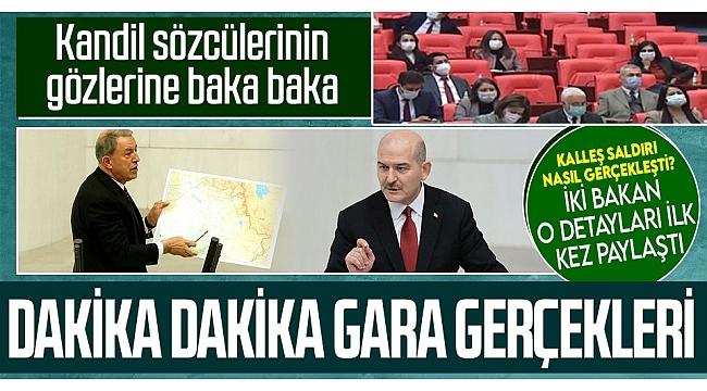 Milli SavunmaBakanıHulusi Akarile İçişleri BakanıSüleyman SoyluMeclis'teGara Operasyonu'nu anlattı