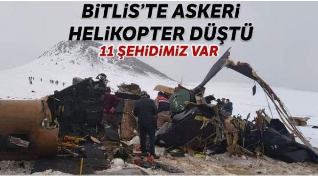 Bitlis'tenson dakikaacı haber! Düşen helikopterde 11 askerimiz şehit oldu
