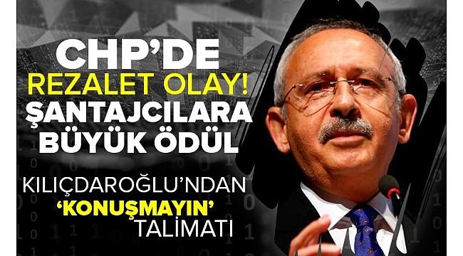 Son dakika | CHP'de rezalet olay! Kılıçdaroğlu ve ekibinden şantajcılara skandal teklif