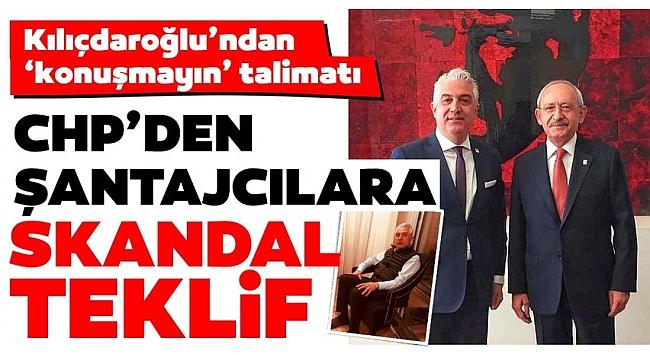 Son dakika   CHP'de rezalet olay! Kılıçdaroğlu ve ekibinden şantajcılara skandal teklif