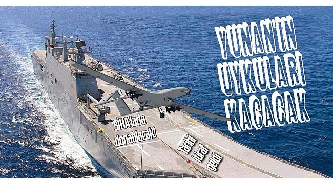 Yunanistan'da TCG Anadolu korkusu! Dikkat çeken SİHA detayı